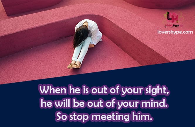 Avoid Meeting Him