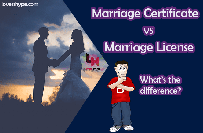Marriage Certificate VS Marriage License
