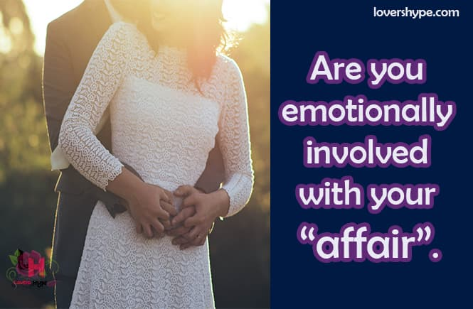 Do You Have Feelings For Your Affair