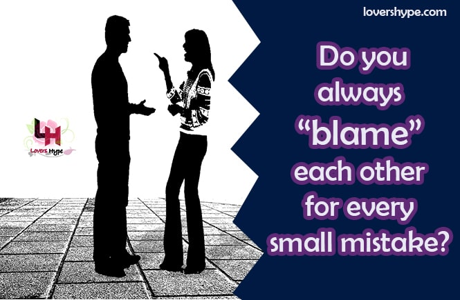 You Always Blame Each Other