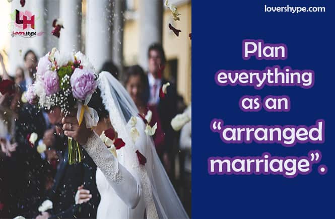 Suggest your parents convert your love marriage into an arranged marriage
