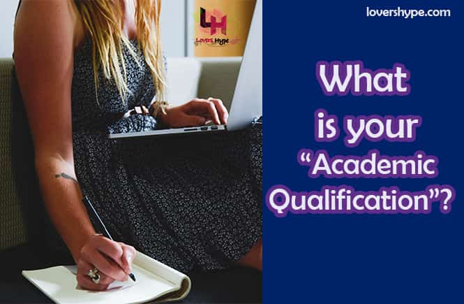 What Is Your Academic Qualification